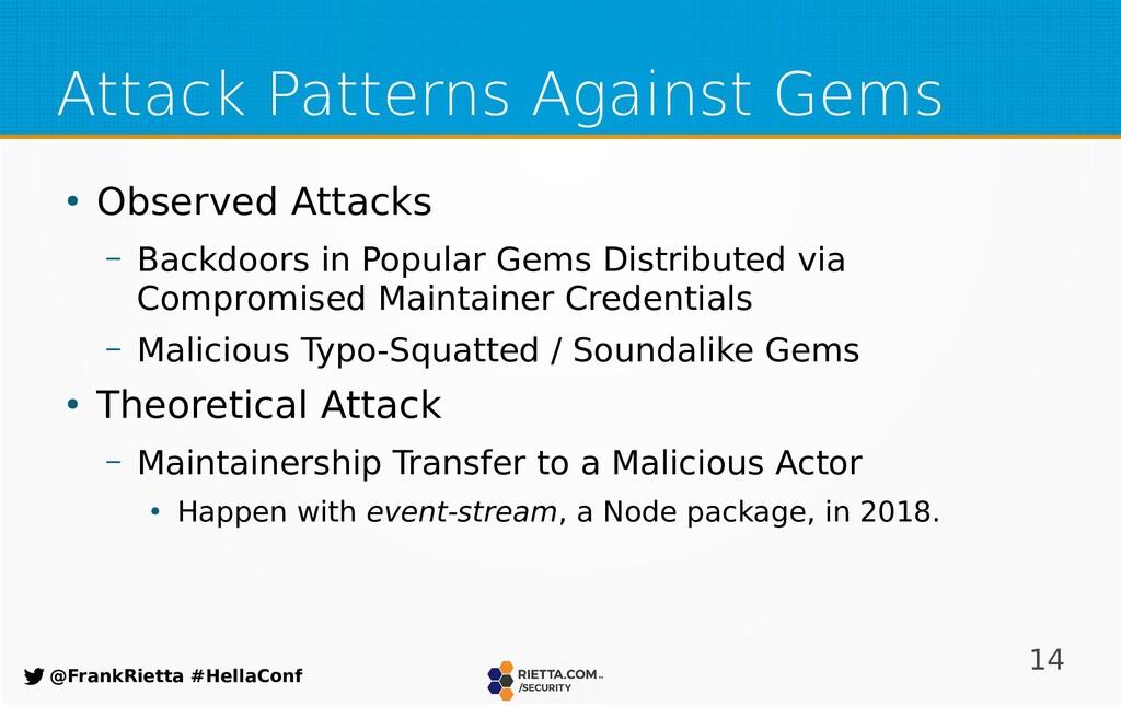 14 @FrankRietta #HellaConf Attack Patterns Agai...