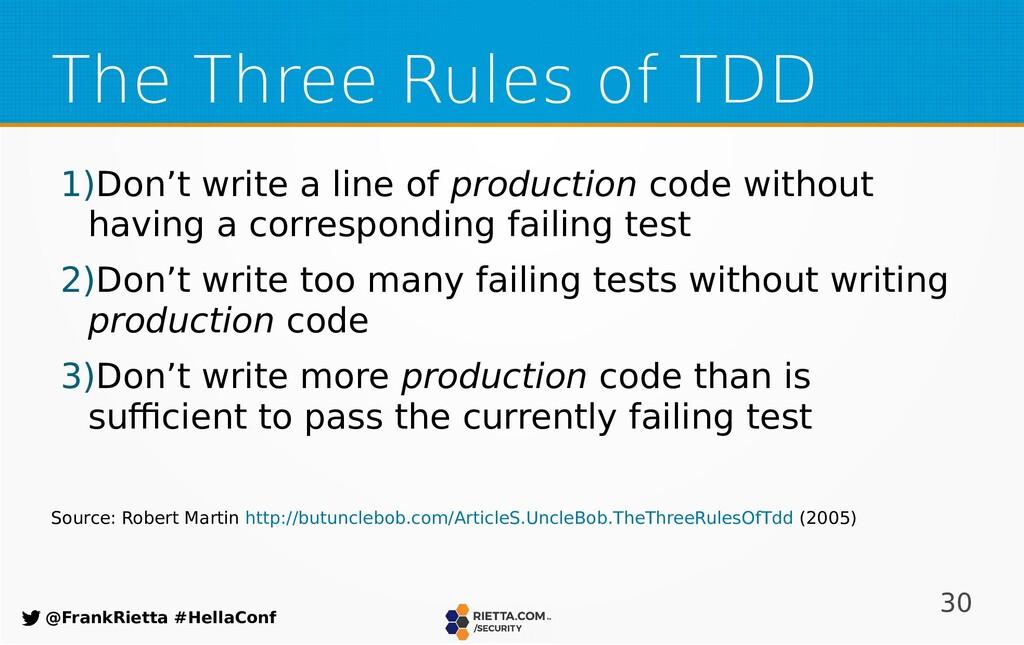 30 @FrankRietta #HellaConf The Three Rules of T...