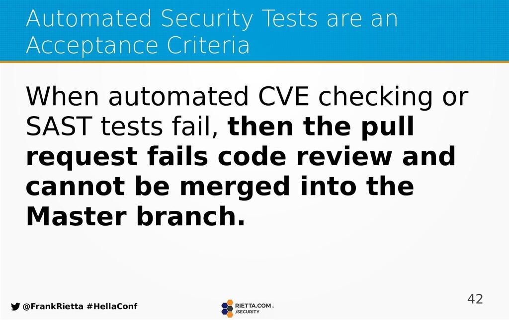 42 @FrankRietta #HellaConf Automated Security T...