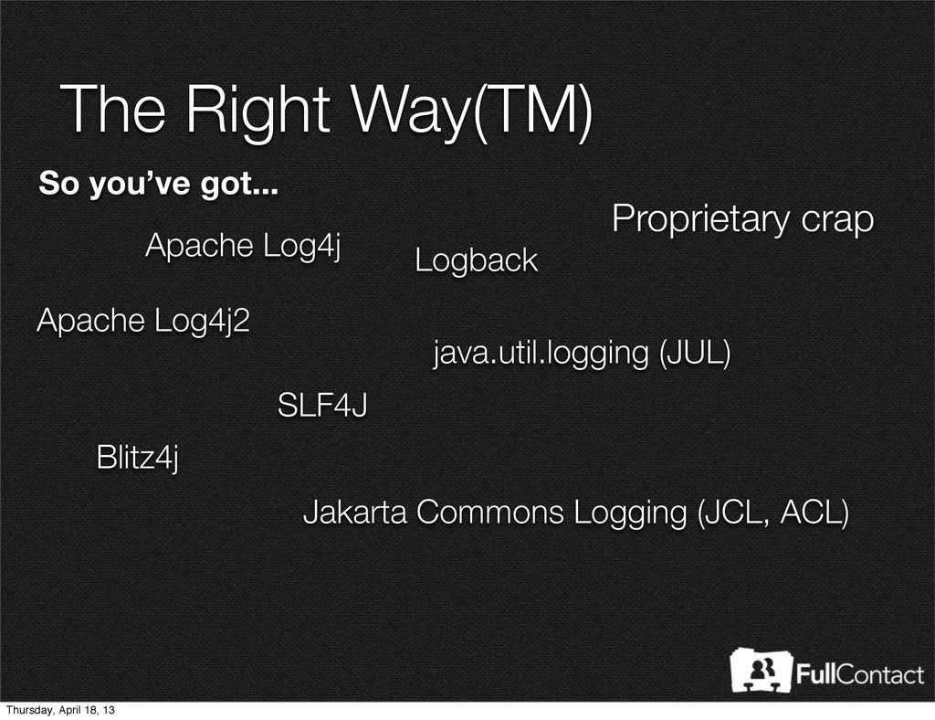 The Right Way(TM) So you've got... Jakarta Comm...