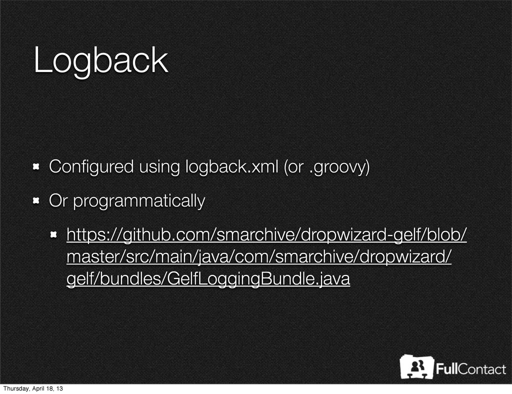 Logback Configured using logback.xml (or .groovy...
