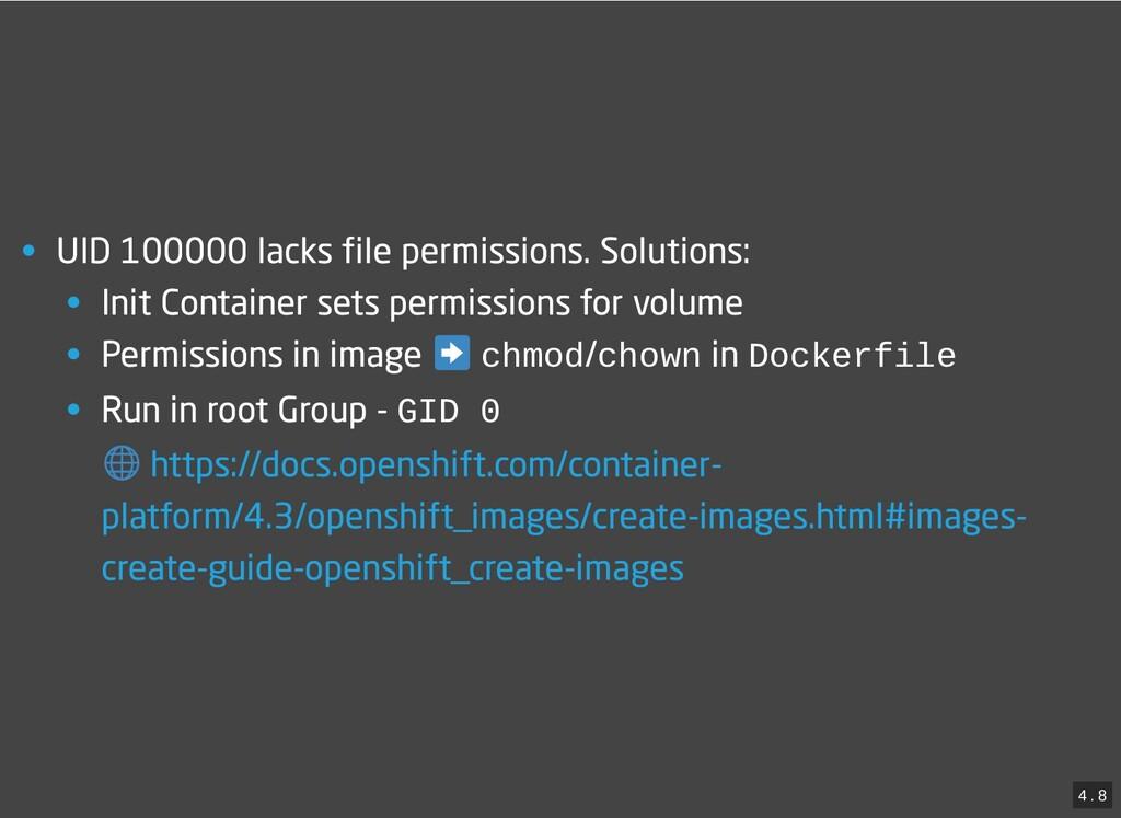 / • UID 100000 lacks file permissions. Solution...