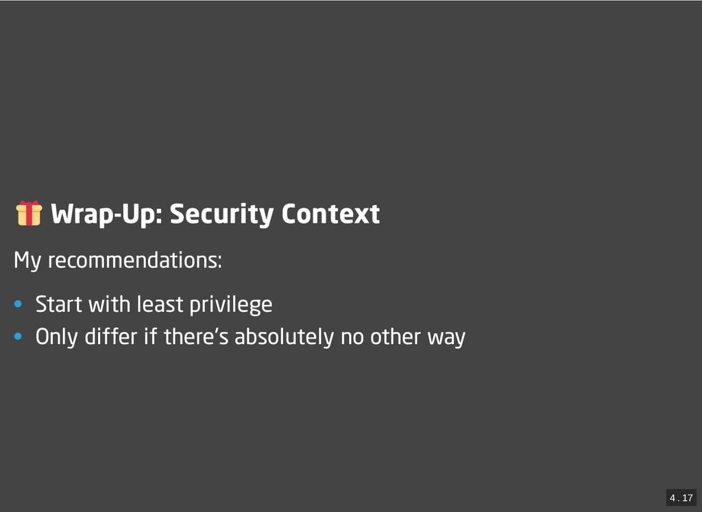 / Wrap-Up: Security Context Wrap-Up: Security C...