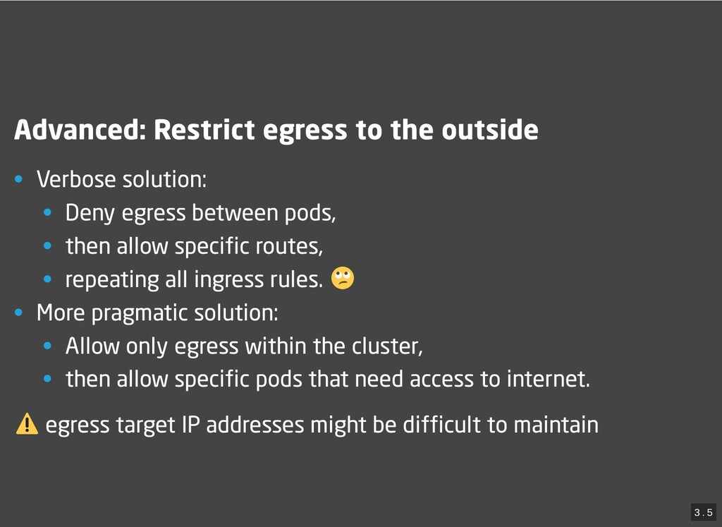 / Advanced: Restrict egress to the outside Adva...