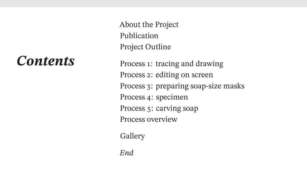 Contents About the Project Publication Project ...