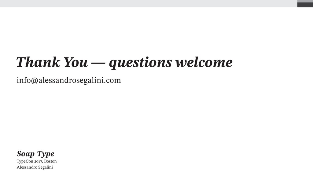 Thank You — questions welcome info@alessandrose...