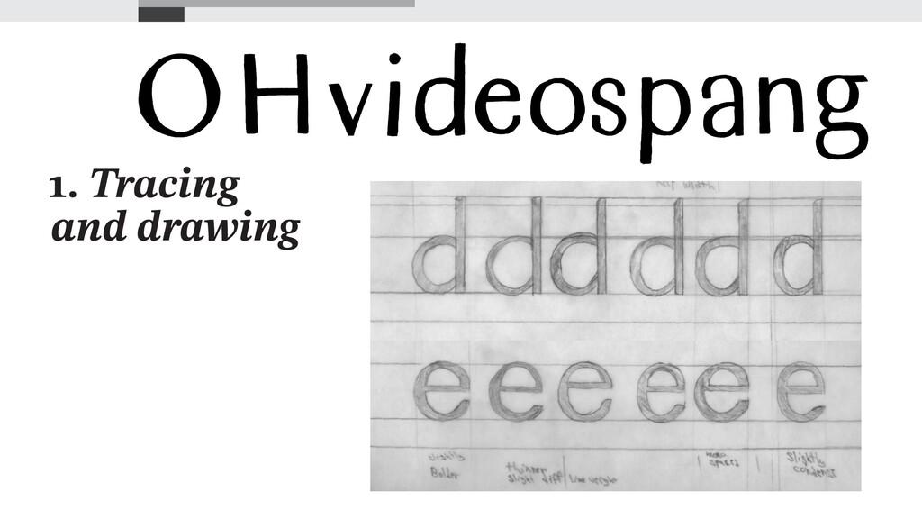 1. Tracing and drawing