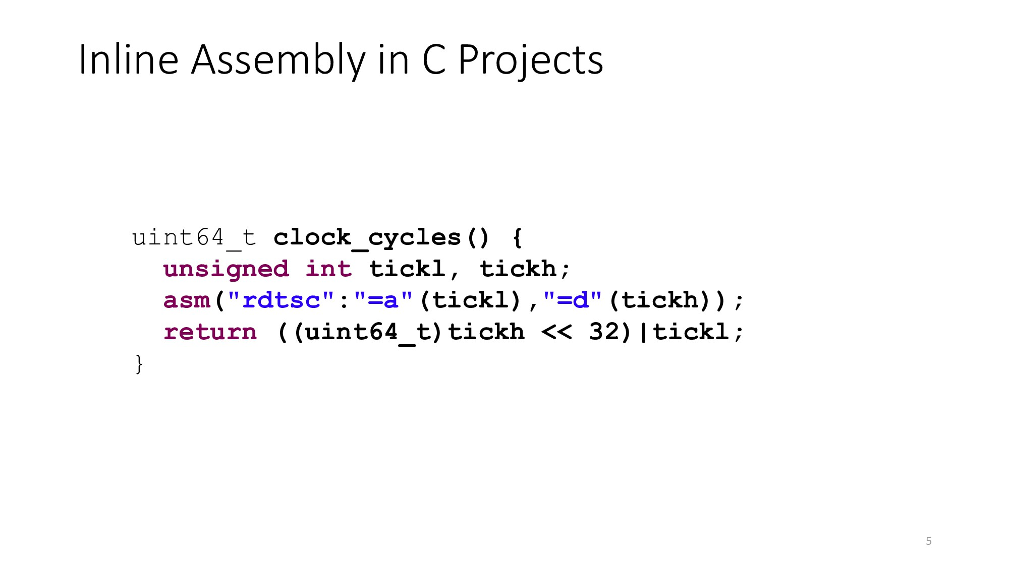 Inline Assembly in C Projects 5 uint64_t clock_...