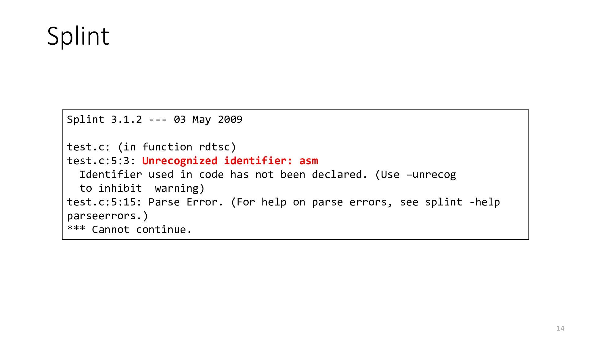 Splint 14 Splint 3.1.2 --- 03 May 2009 test.c: ...