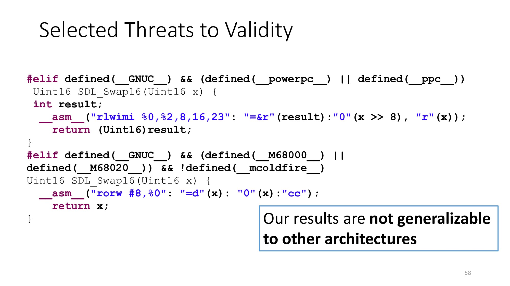 Selected Threats to Validity 58 #elif defined(_...