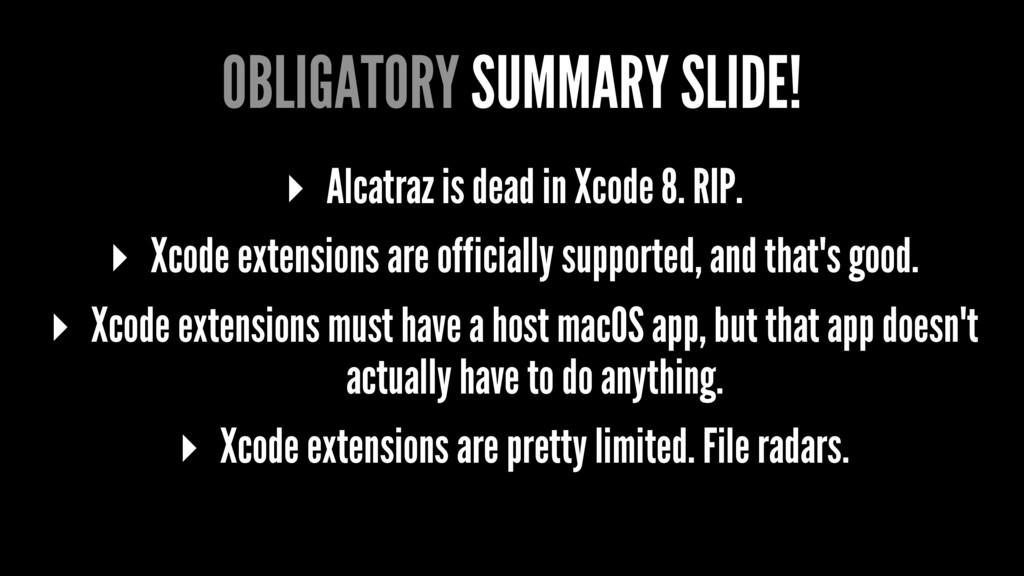 OBLIGATORY SUMMARY SLIDE! ▸ Alcatraz is dead in...