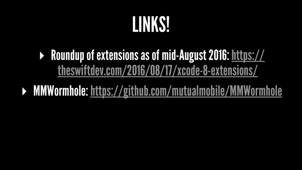 LINKS! ▸ Roundup of extensions as of mid-August...