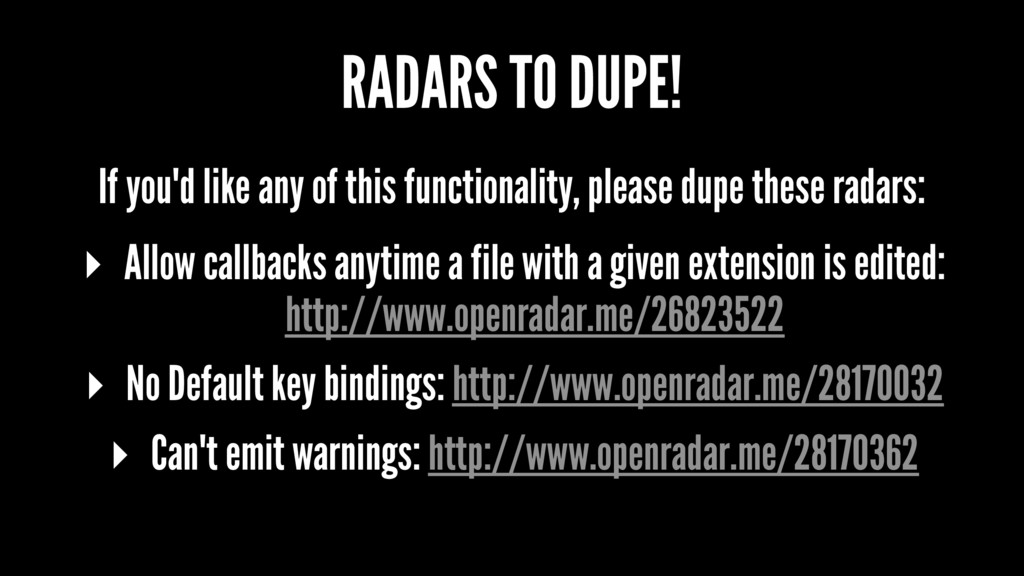 RADARS TO DUPE! If you'd like any of this funct...