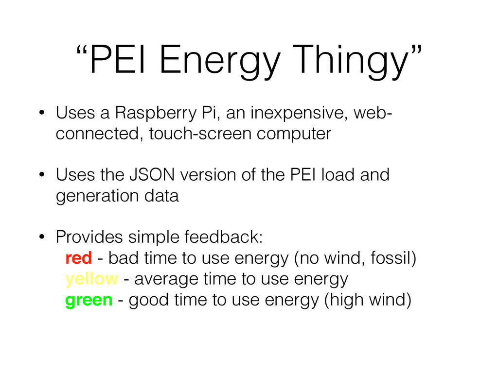 """PEI Energy Thingy"" • Uses a Raspberry Pi, an i..."