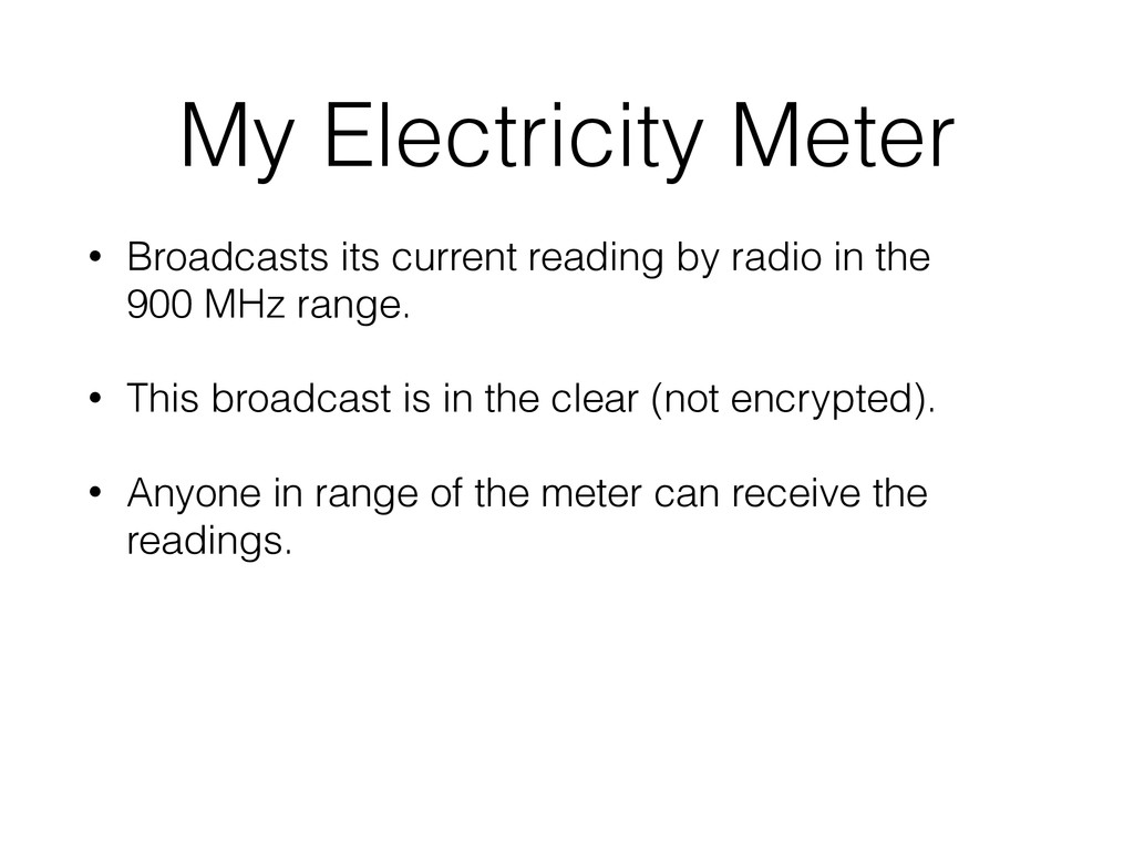My Electricity Meter • Broadcasts its current r...
