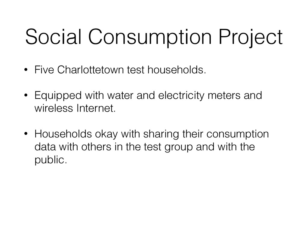 Social Consumption Project • Five Charlottetown...