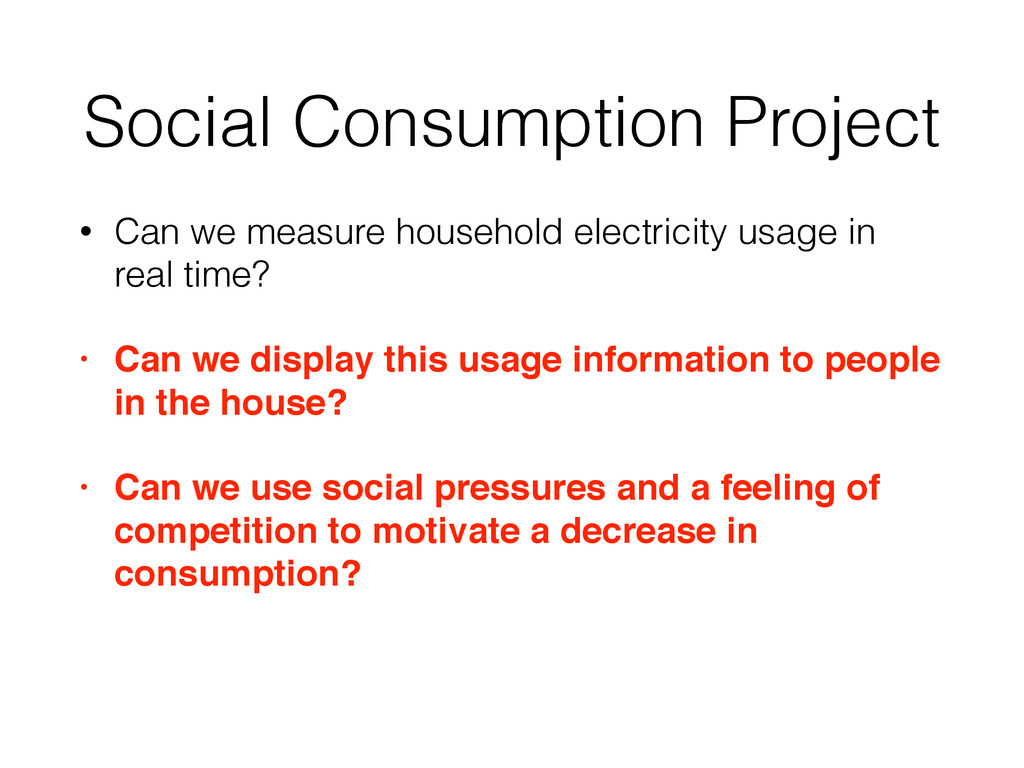 Social Consumption Project • Can we measure hou...
