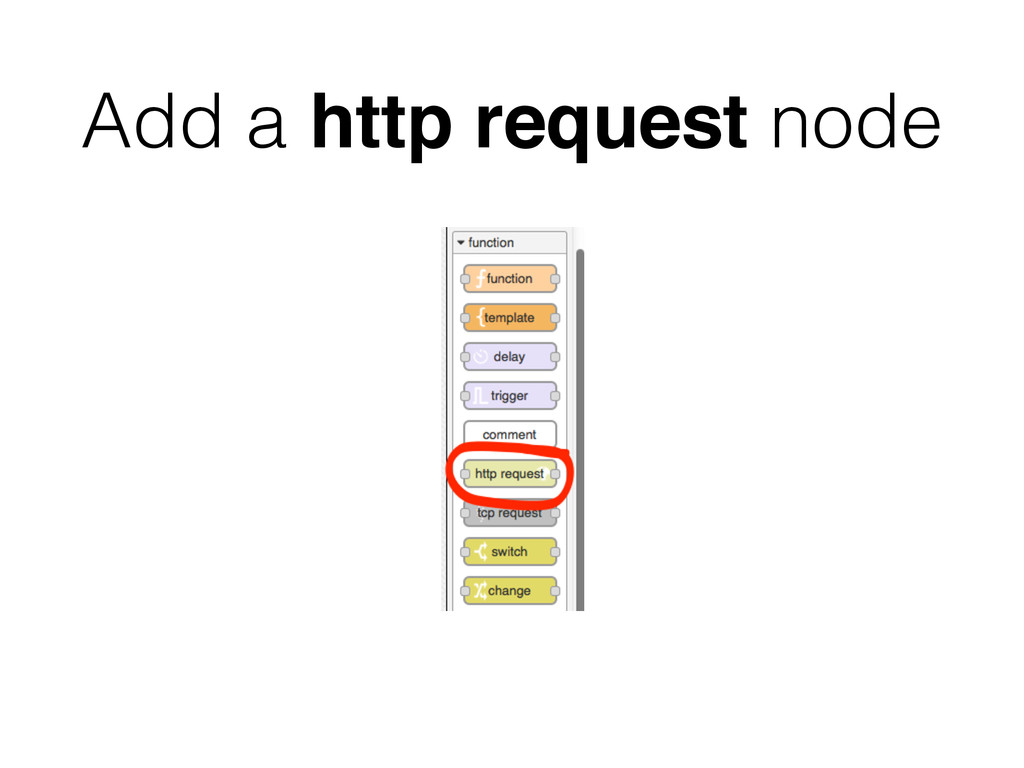 Add a http request node
