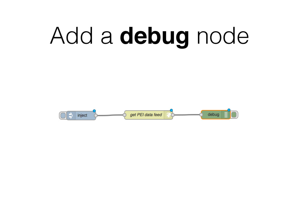 Add a debug node