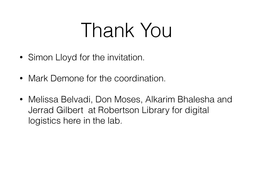 Thank You • Simon Lloyd for the invitation. • M...