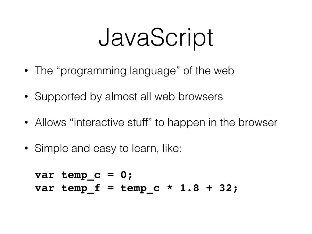 "JavaScript • The ""programming language"" of the ..."