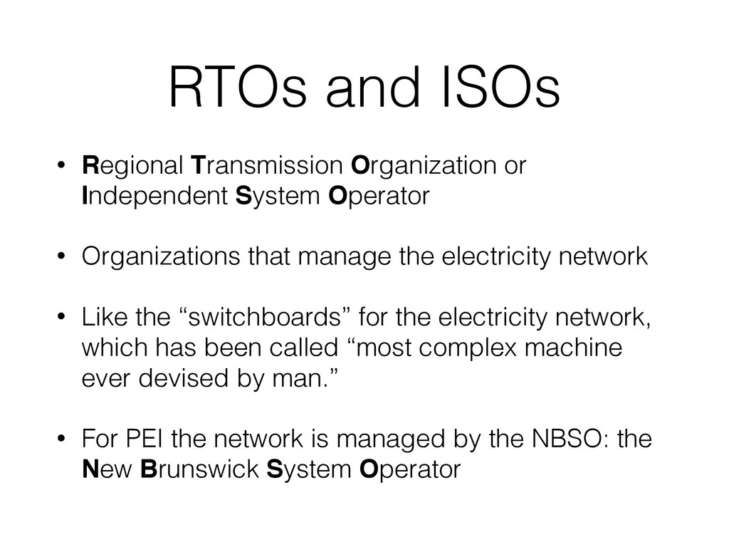 RTOs and ISOs • Regional Transmission Organizat...