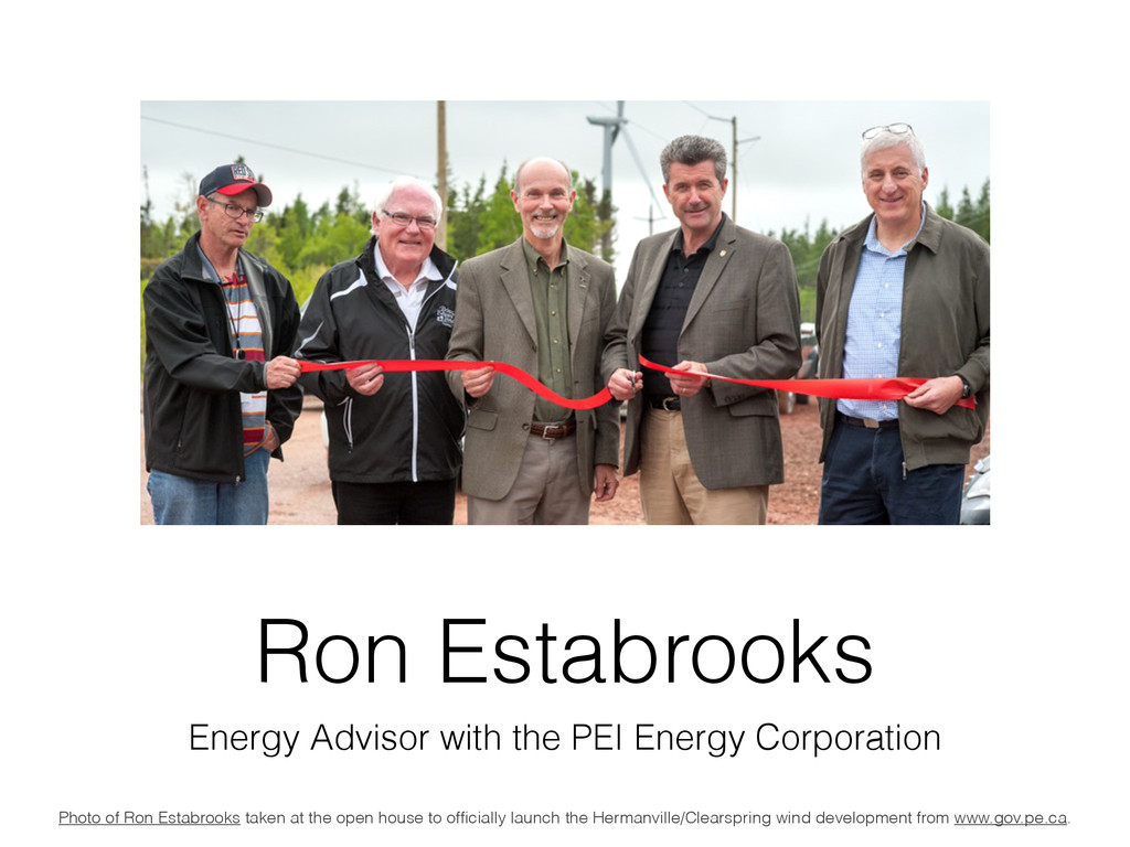 Ron Estabrooks Energy Advisor with the PEI Ener...