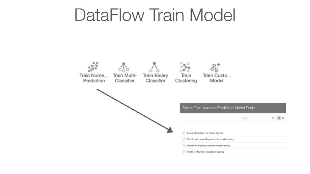 DataFlow Train Model