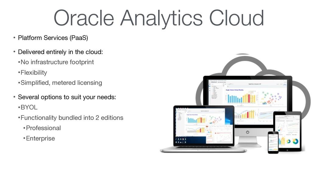 Oracle Analytics Cloud • Platform Services (Paa...