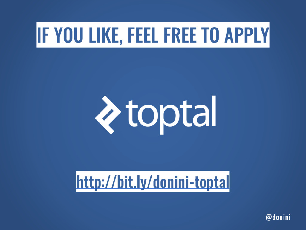 http://bit.ly/donini-toptal IF YOU LIKE, FEEL F...