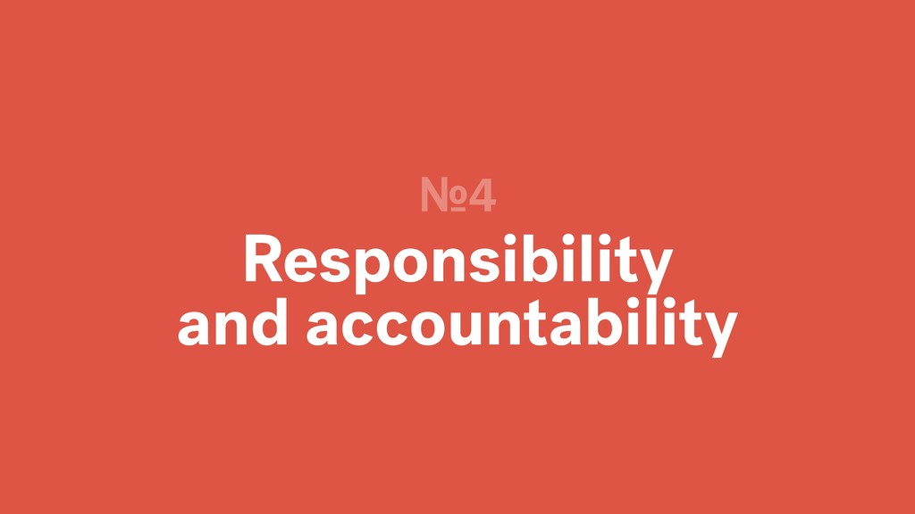 Responsibility and accountability №4