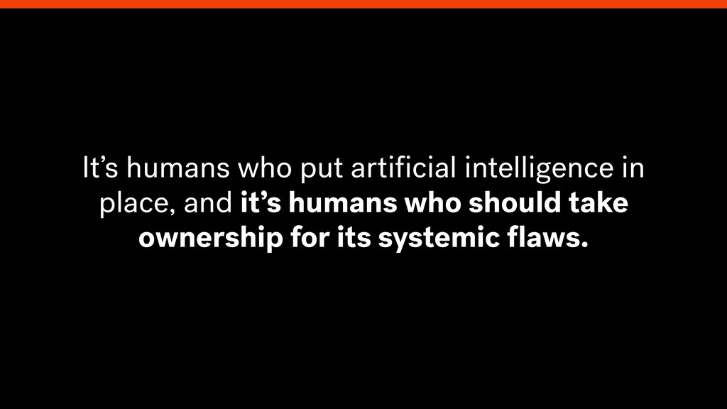 It's humans who put artificial intelligence in p...