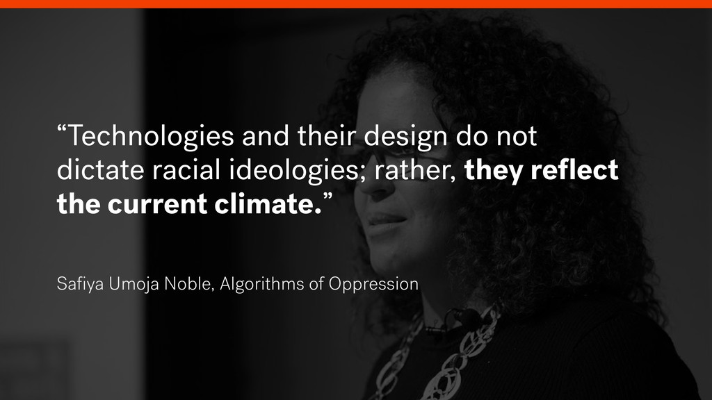 """""""Technologies and their design do not dictate r..."""