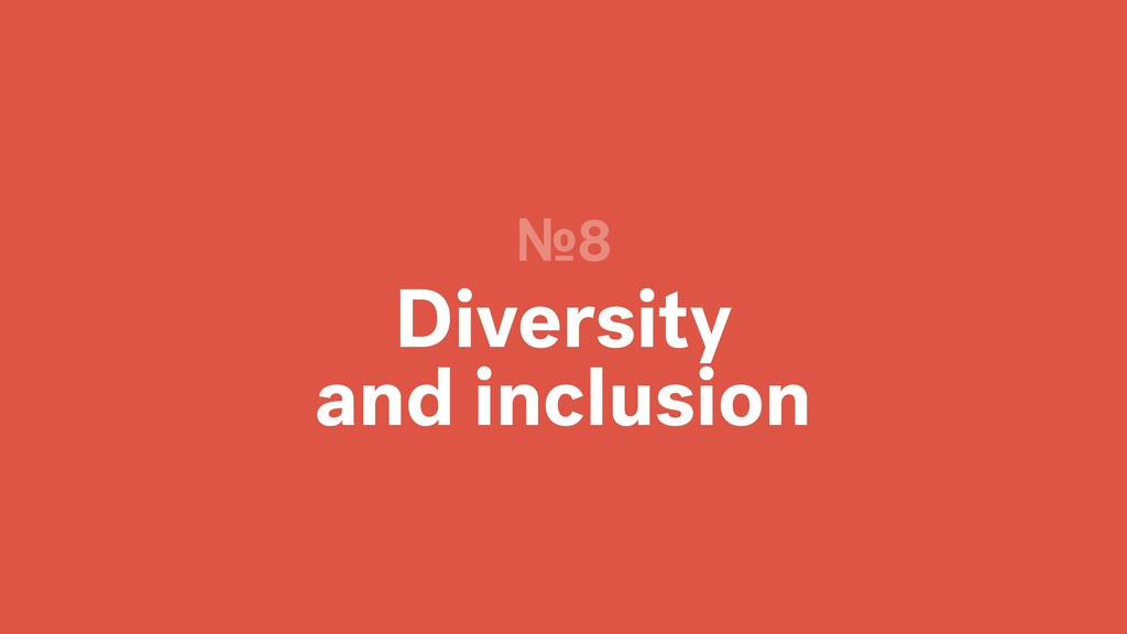 Diversity and inclusion №8