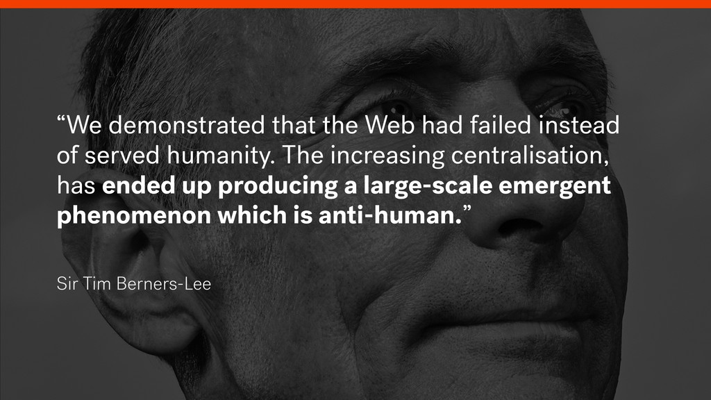 """""""We demonstrated that the Web had failed instea..."""