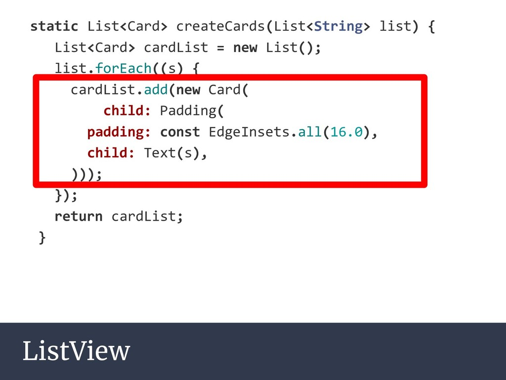 ListView static List<Card> createCards(List<Str...