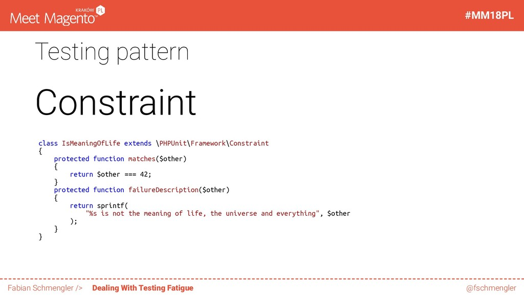 Testing pattern Constraint class IsMeaningOfLif...