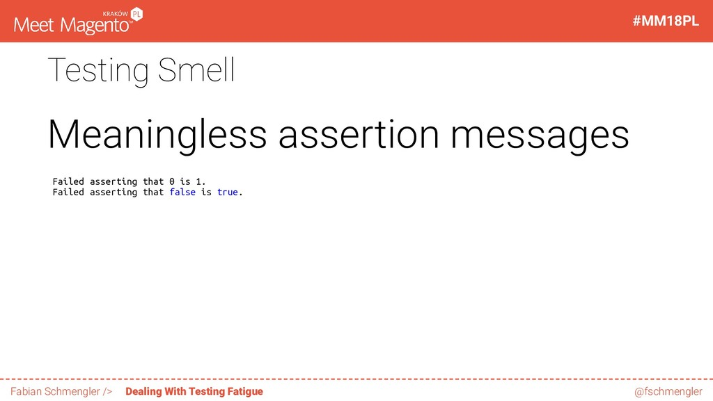 Testing Smell Meaningless assertion messages Fa...