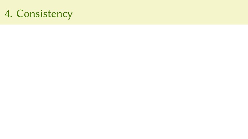 4. Consistency