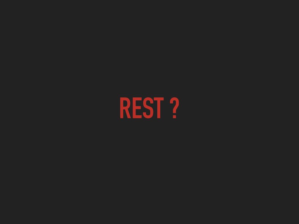 REST ?