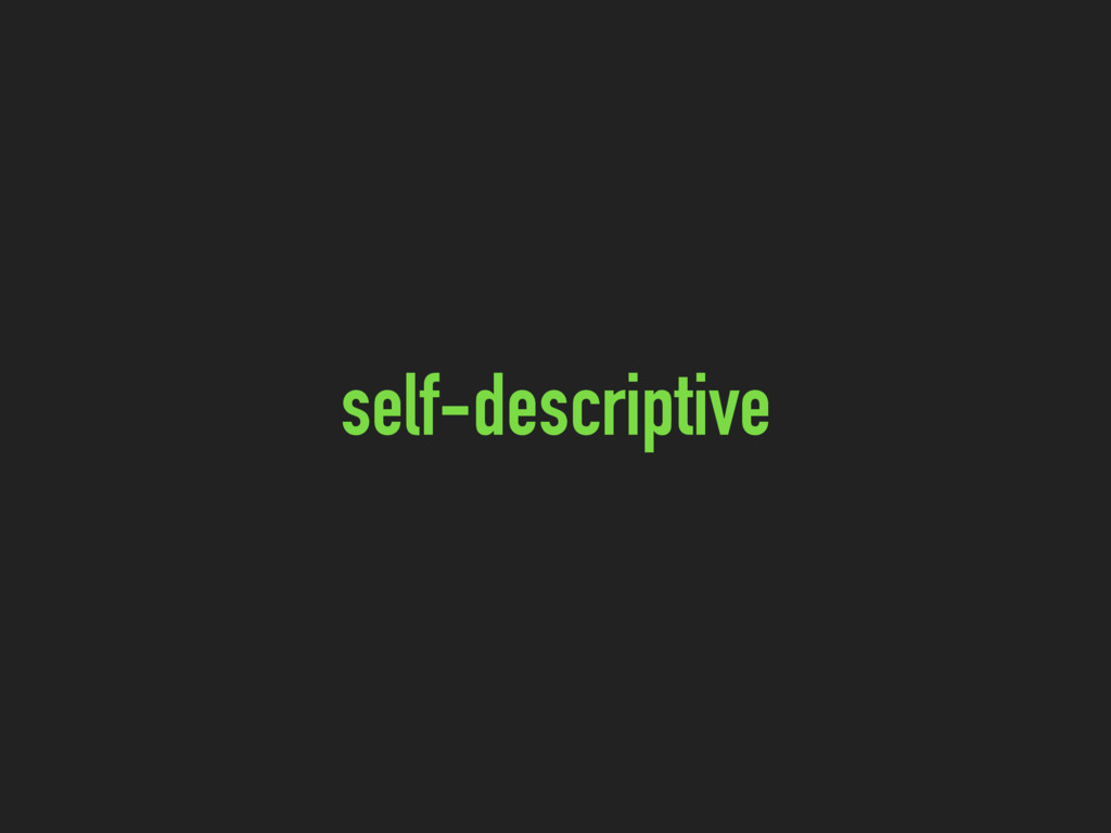 self-descriptive