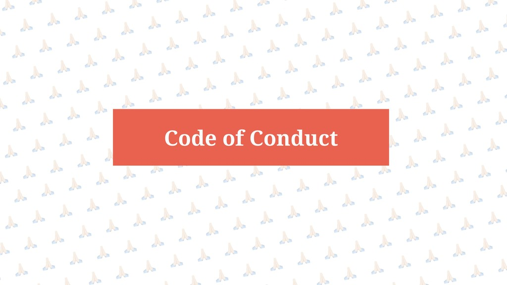 @bsonefeld • Prioritizing work Code of Conduct