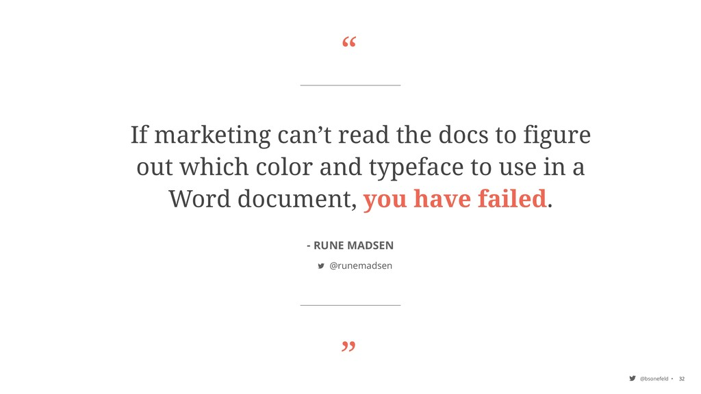 """"""" """" @bsonefeld • If marketing can't read the do..."""