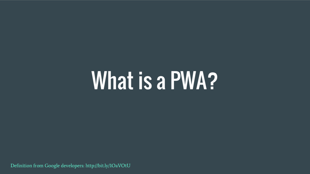What is a PWA? Definition from Google developer...