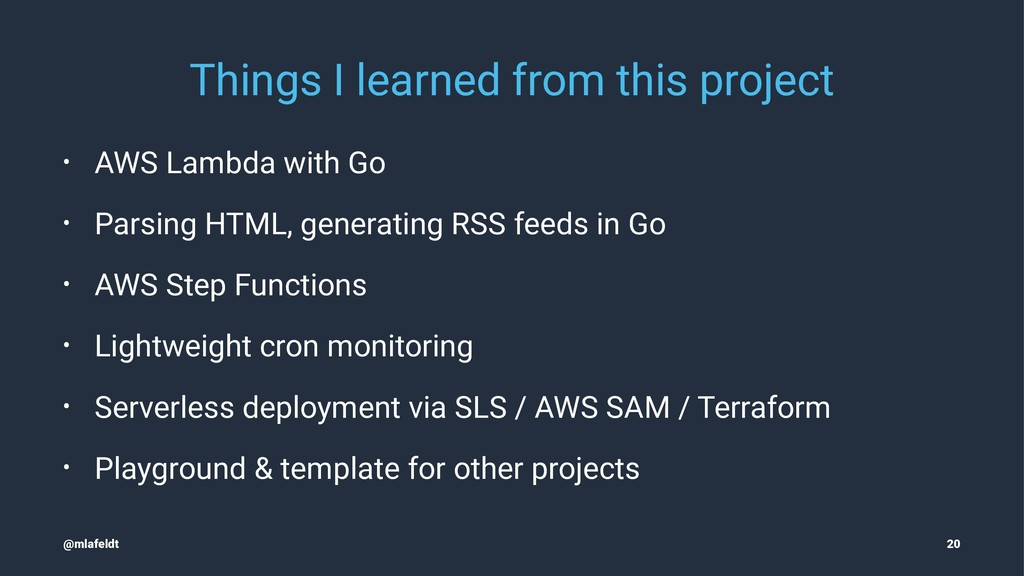 Things I learned from this project • AWS Lambda...