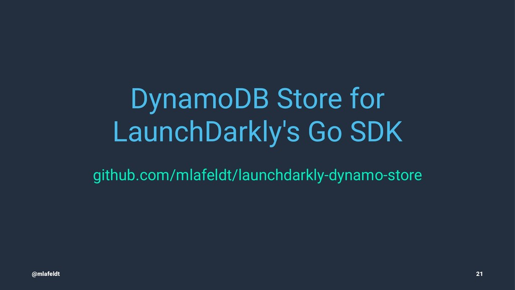 DynamoDB Store for LaunchDarkly's Go SDK github...