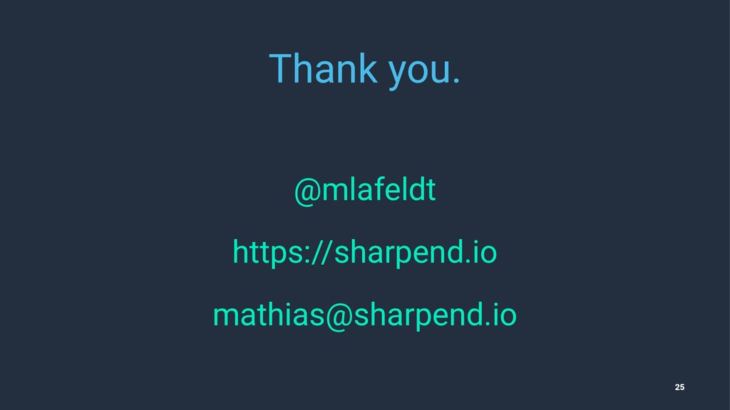 Thank you. @mlafeldt https://sharpend.io mathia...