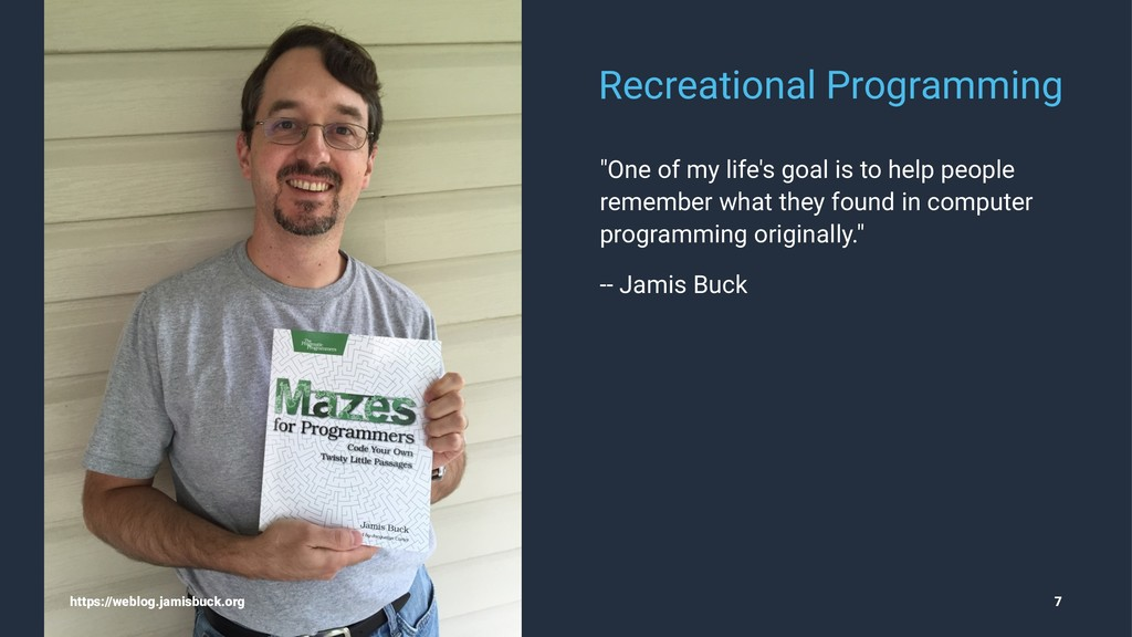 "Recreational Programming ""One of my life's goal..."
