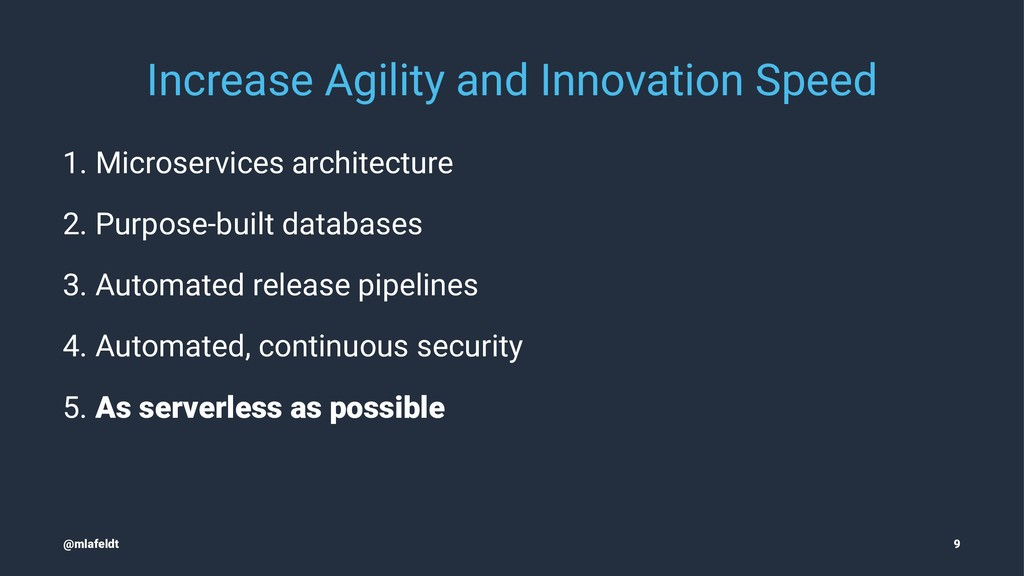 Increase Agility and Innovation Speed 1. Micros...