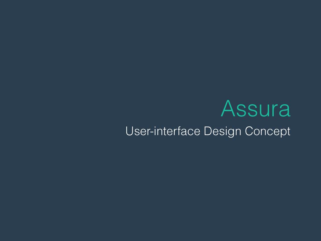 Assura User-interface Design Concept